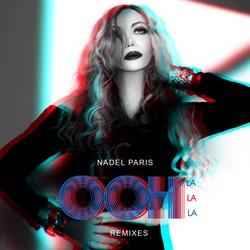 Nadel Paris Ooh La La La Remixes 250 250 - Copy